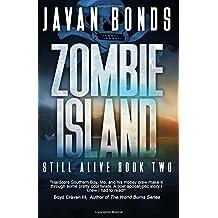 Zombie Island: Still Alive Book Two: Volume 2