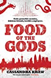 Front cover for the book Food of the Gods by Cassandra Khaw