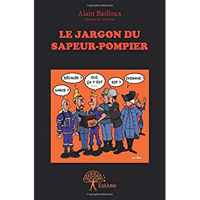 Le Jargon du Sapeur-Pompier
