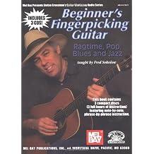 Beginner'S Fingerpicking Guitar: Ragtime, Pop, Blues And Jazz (Stefan Grossman'S Guitar Workshop Audio)