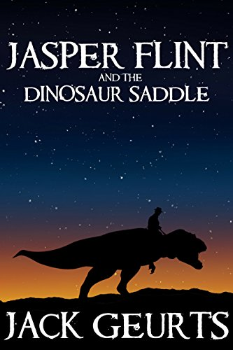 Jasper Flint And The Dinosaur Saddle por Jack Geurts