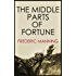 First World War Classic: THE MIDDLE PARTS OF FORTUNE (illustrated, complete, and unexpurgated)