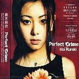 Songtexte von Mai Kuraki - Perfect Crime