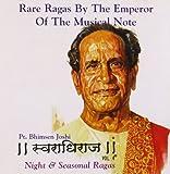 Swaradhiraj: Night and Seasonal Ragas - ...