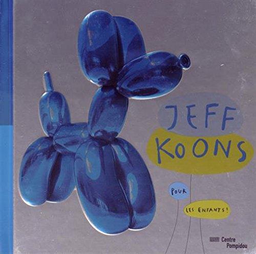 Jeff Koons pour les enfants !