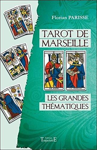 Tarot de Marseille - Les grandes thématiques
