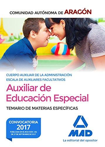 Cuerpo Auxiliar de la Administración de la Comunidad Autónoma de Aragón, Escala de Auxiliares Facultativos, Auxiliares de Educación Especial. Temario de materias específicas