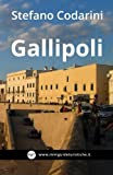 Gallipoli: Kale' Polis, La Citta' Bella: Volume 5