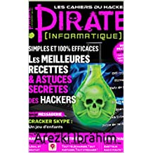 Pirate Informatique : les meilleurs recette et astuces secrète des hackers