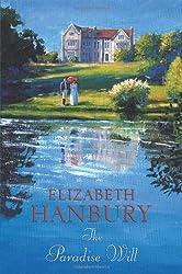 The Paradise Will by Elizabeth Hanbury (2008-04-30)