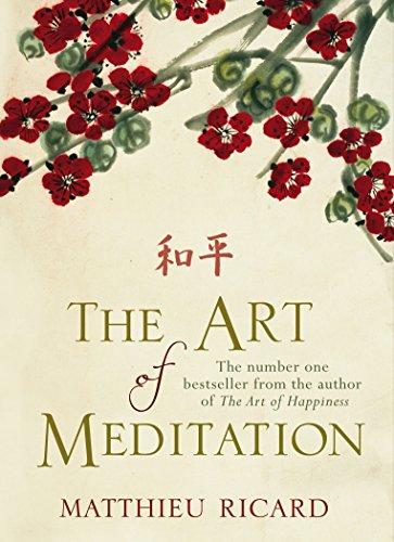 The Art Of Meditation por Matthieu Ricard