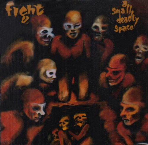 Fight: Small Deadly Space (Audio CD)