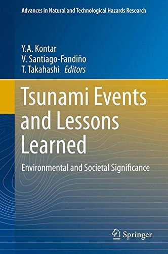 Tsunami Events and Lessons Learned: Environmental and Societal Significance (Advances in Natural and Technological Hazards Research) (2013-11-06)