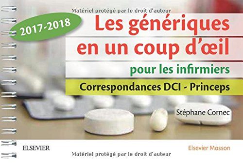 Les génériques en un coup d'oeil pour les infirmiers: Correspondance DCI-Princeps