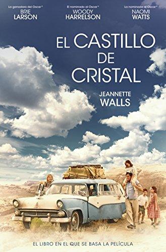 El Castillo de Cristal por Jeannette Walls