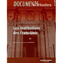 Les institutions des Etats-Unis (Documents d'études, série : Droit constitutionnel et institutions 1.01)