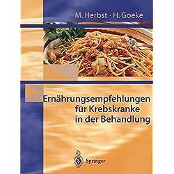 Ernährungsempfehlungen für Krebskranke in Behandlung (German Edition)