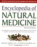 Encyclopedia of Natural Medicine, Revised Second Edition by Michael T. Murray N.D. (1997-12-29)