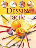 Dessin facile : Crayon, fusain, pastel, plume, crayon à aquarelle (Hors Collection)