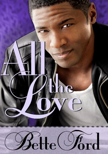 All The Love (English Edition) (Bette Ford)
