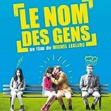 Le nom des gens (Bande originale du film de Michel Leclerc)