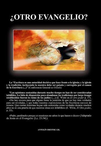 ¿OTRO EVANGELIO? por Antolín Diestre Gil