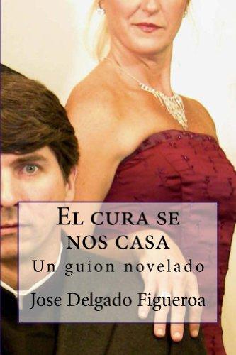 El cura se nos casa por Jose Figueroa