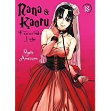 Nana & Kaoru, Band 18: Fesselnde Liebe