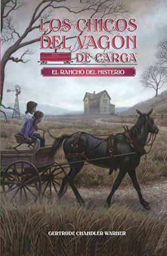 El Rancho del Misterio (Mystery Ranch) (Los Chicos Del Vagon De Carga / the Boxcar Children)
