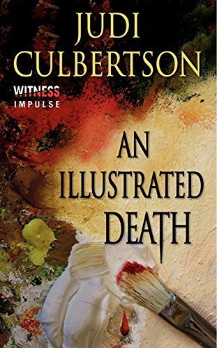 An Illustrated Death: A Delhi Laine Mystery (Delhi Laine Mysteries) by Judi Culbertson (2013-10-29)