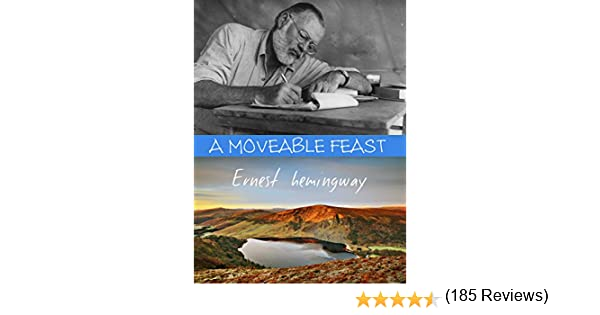 A moveable feast ebook ernest hemingway amazon kindle store fandeluxe Document