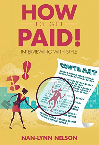 How to Get Paid!: Interviewing with Style