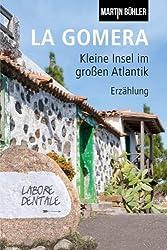 La Gomera: Kleine Insel im großen Atlantik!