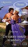eBook Gratis da Scaricare Un cuore senza scandalo I Romanzi Classic Serie Spindle Cove Vol 5 (PDF,EPUB,MOBI) Online Italiano
