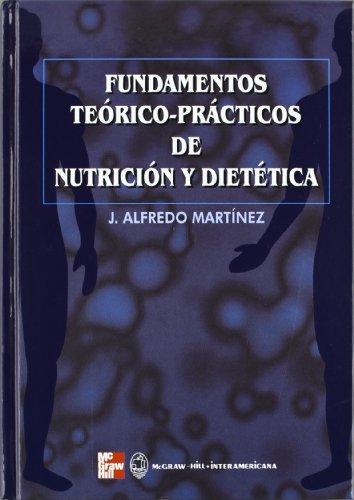 FUNDAMENTOS TEORICO-PRACTICOS DE NUTRICION Y DIETETICA