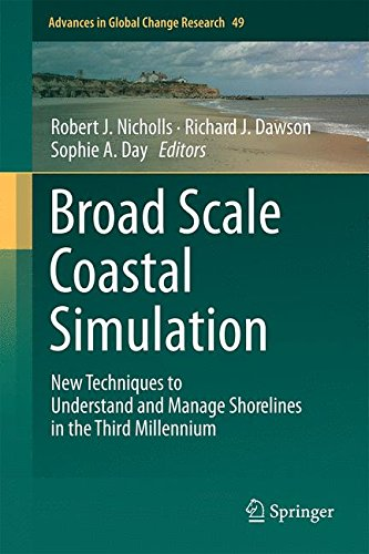 Broad Scale Coastal Simulation: New Techniques to Understand and Manage Shorelines in the Third Millennium (Advances in Global Change Research)
