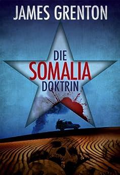 Die Somalia-Doktrin von [Grenton, James]