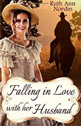 Falling In Love With Her Husband: A North Dakota Historical Romance