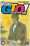 Young GTO - Shonan Junaï Gumi Vol.21 - Editions Pika - 17/10/2007