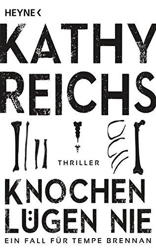 knochen-lgen-nie-ein-neuer-fall-fr-tempe-brennan-thriller-die-tempe-brennan-romane-band-17