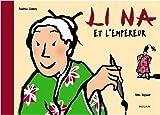 Li Na et l'empereur   Liebers, Andrea. Auteur