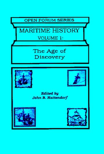 Maritime History v. 1; Age of Discovery (Vol 1) (Open Forum Series)