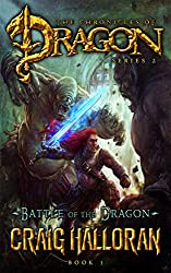 Battle of the Dragon (The Chronicles of Dragon, Series 2, Book 3) (Tail of the Dragon)