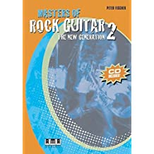 Masters Of Rock Guitar 2: The New Generation by Peter Fischer (2005-06-01)