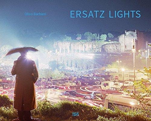 Olivo Barbieri ersatz lights : Case stud...