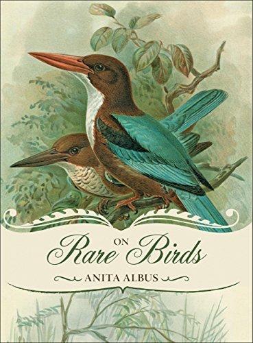 On Rare Birds by Anita Albus (2011-04-12)