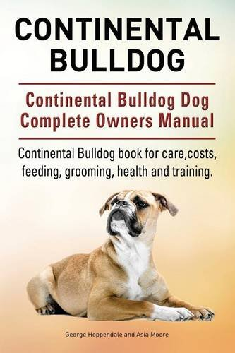 continental-bulldog-continental-bulldog-dog-complete-owners-manual-continental-bulldog-book-for-care