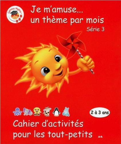 Cahier d'activités pour les tout-petits - Série 3