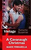 A Cavanaugh Christmas (Mills & Boon Vintage Romantic Suspense) (Cavanaugh Justice, Book 20) (Cavanaugh Justice Series)