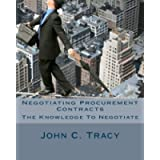 Negotiating Procurement Contracts: The Knowledge to Negotiate